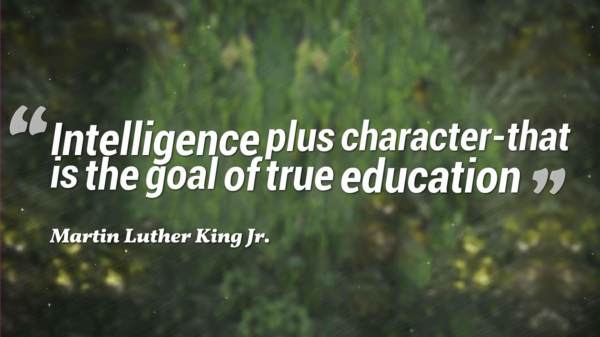 Education Quotes: Intelligence Plus Character
